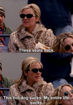 "That kind of a day. | Community Post: 80 Of Samantha Jones' Best Moments On ""Sex And The City"""