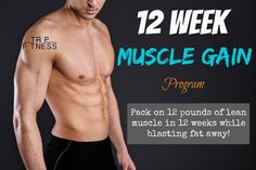 One of the best 12 week muscle gain programs for both men and women that just plain works! Three months to the best body you've ever had!