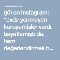 """gül on Instagram: """"evde yenmeyen kuruyemişler vardı. bayatlamıştı da. hem değerlendirmek hem de aklımda olan bu tarifi yapmak adına geçtim mutfağa. şahane…"""" • Instagram"""