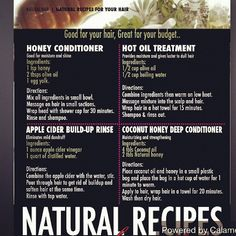 Natural hair recipes: Conditioner, Hot Oil Treatment, Build Up Rinse and Deep Conditioner