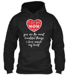 Mother's Day T Shirt | I Love Mom Black Sweatshirt Front