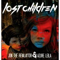Lost Children by Jon The Revalaytor on SoundCloud