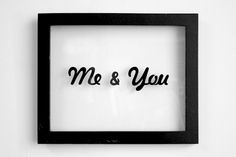 Emmy Star Brown, 'me & you' painting. Freehand typography on salvaged frame.