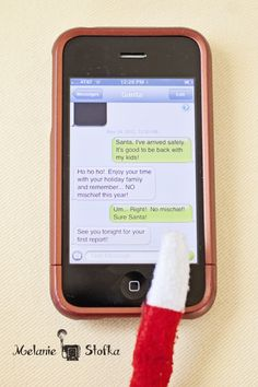 "Elf texts Santa (enlist a co-conspirator and change their contact info to ""Santa"") via Melaine Stofka"