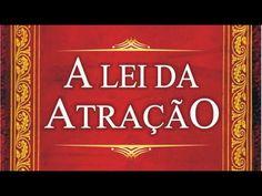 LEI DA ATRAÇÃO, ASSISTA À ESSE VIDEO E MUDE DE VIDA JÁ!! - YouTube