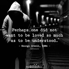 Perhaps One Did Not Want To Be Loved So Much - https://themindsjournal.com/perhaps-one-not-want-loved-much/