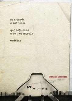 Poema da página Ex-estranhos Thoughts, Words, Quotes, Movie Posters, Movies, Life, Weird, Verses, Lyrics