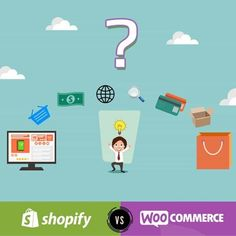 Why choose Shopify instead WooCommerce ? Pros and cons of Shopify & WooCommerce eCommerce solutions.