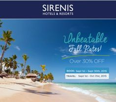 This fall, Sirenis Hotels & Resorts has unbeatable sales for last minute fall travel, or an escape during the holiday season!