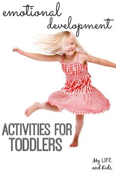 Your child will love these 15 emotional development activities for toddlers!