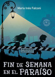 Prisioneras de libros: Fin de semana en El Paraíso, María Inés Falconi
