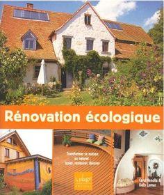Vous voulez rénover votre maison de façon écologique ? Les recettes de Carol Venolia et Kelly Lerner, architectes en éco-habitat, sont compilés dans cet ouvrage : économies d'énergie, d'eau, de chauffage, lutte contre l'humidité, agencement des espaces.