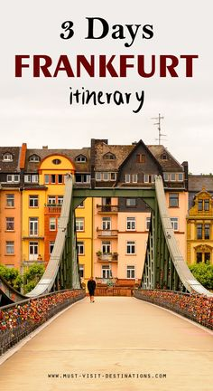 Only 3 days in Frankfurt? No problem! Check out this great itinerary! #must-visit #destination