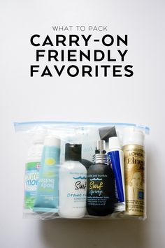 What to Pack: Carry-On Friendly Favorites