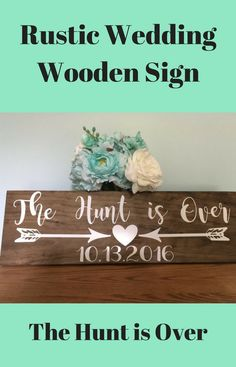 The hunt is Over Wooden Wedding Sign - Engagement Save the Date Photo prop Sign - Country Wedding Sign - Barn Wedding Sign - Rustic Wedding #afflink