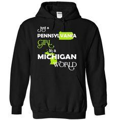 (PAXanhChuoi001) Just A Pennsylvania Girl In A Michigan World T-Shirts, Hoodies, Sweaters