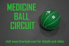Medicine Ball Circuit  I even recorded the circuit on my cell phone to have it ready on my next workout at the gym.