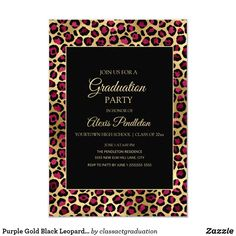 Shop Purple Gold Black Leopard Cheetah Graduation Party Invitation created by classactgraduation. Elegant Invitations, Zazzle Invitations, Purple Gold, Black Gold, High School Classes, Graduation Party Invitations, College Graduation, Grad Parties, Paper Design