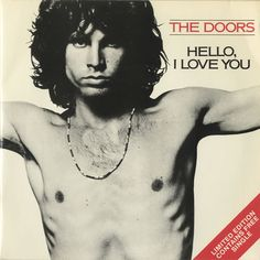 3rd Aug 1968, The Doors started a two week run at No.1 on the US singles chart with 'Hello I Love You', the group's second US No.1. 'Hello I Love You', was also in the Top 5 at the same time as Jose Feliciano's version of 'Light My Fire', giving The Doors two songs, written by the group, simultaneously in the Top 5.