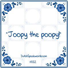 Dutch expressions in English: joepie de poepie