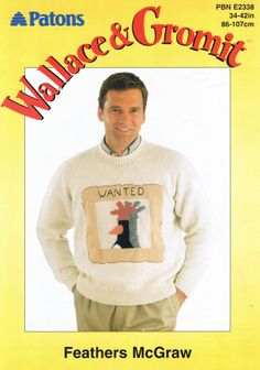 Wallace & Gromit Feathers McGraw Sweater /Jumper DK Pattern PBN E2338 Find this at Lenarow Limited's ebay store or Instore at 169 Blackstock Rd @finsbury_pk London N4 2JS tel 02073591274 #knitting #pattern #wallace