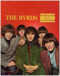Byrds Nest Rockstar Music  >> The Byrds David Crosby Roger Mcguinn Chris Hillman Michael
