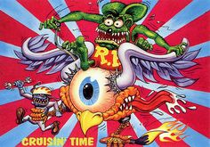 Rat Fink Ed Big Daddy Roth - Cruisin Time
