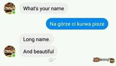 """I don't know if non-Polish people understand this joke. Blue text means """"it's fucking written on the top"""" Love Memes, Best Memes, Funny Memes, Jokes, Everything And Nothing, Everything Funny, Polish People, Polish Memes, What Is Your Name"""
