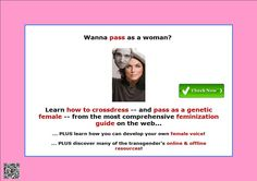 Learn how to crossdress -- and pass as a genetic female -- from the most comprehensive feminization guide on the web http://a232ev0fqhhyey4frakoy7cw21.hop.clickbank.net/?tid=ATKNP1023