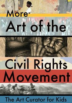 The Art Curator for Kids - More Art of the Civil Rights Movement - Civil Rights Movement Art