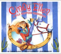 Cindy Ellen: A Wild Western Cinderella | 26 Empowering Princesses That Are Strong, Smart And Daring