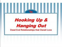 Understanding men-Hooking up and hanging out  http://www.nevertoolate.biz/2014/09/25/understanding-men-hooking-up-hanging-out/