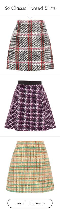 """So Classic: Tweed Skirts"" by polyvore-editorial ❤ liked on Polyvore featuring tweedskirts, skirts, mini skirts, multicoloured, multicolor skirt, tweed mini skirt, multi color skirt, colorful skirts, tweed skirt and bottoms"