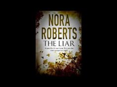 The Liar Nora Roberts Audiobook - YouTube