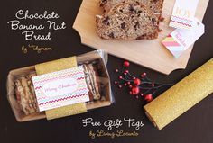 Easy Christmas Gift - Chocolate Banana Nut Bread wrapped with Free Printable Holiday Tags