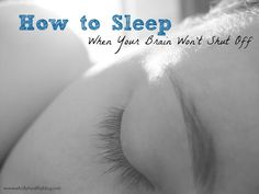 Mind Won't Stop Racing? Try these tips to fall asleep fast