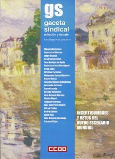 Incertidumbres y retos del nuevo escenario mundial / [Jorge Aragón, dirección ; coordinación Aida Sánchez].  Madrid : Confederación Sindical de Comisiones Obreras, 2016.