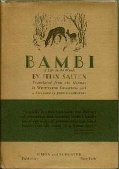 Bambi: A Life in the Woods  by: Felix Salten. My first full novel. Read in elementary school.