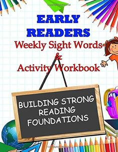 Early Readers Workbook: AMAZON.COM Weekly Sight Words  & Activity Workbook Building Strong Reading Foundations #earlyreaders #learntoread #homeschool #homeschooling #curriculm #lessonplans by Tamra Devoll School Tips, School Hacks, School Trends, Sight Word Activities, Early Readers, Kindle App, Sight Words, Learn To Read, Machine Learning