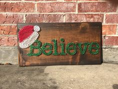 MADE TO ORDER  Believe with Santa Hat String by StringsbySamantha