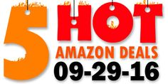 ►► 5 HOT AMAZON DEALS – 9/29/16 ►► #Amazon, #Bargain, #Clearance, #DailyDeal, #Dealoftheday, #Deals, #Discounts, #Frugal, #Frugalblogger, #HotBuys, #Sale, #Whatadeal ►►