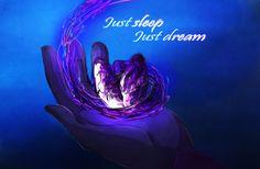 Just Sleep, Just Dream 3