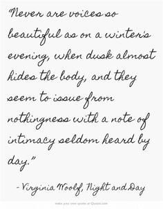 Virginia Woolf, Night and Day Pretty Words, Beautiful Words, Virginia Woolf Quotes, Own Quotes, Quotable Quotes, Lyric Quotes, Movie Quotes, Qoutes, Never Stop Dreaming