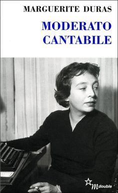 Marguerite Duras - Moderato cantabile -