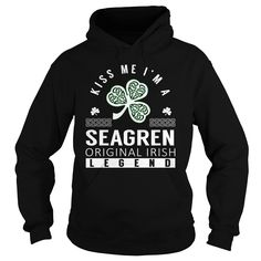 Kiss Me I'm a SEAGREN Original Irish Legend Name Shirts #Seagren