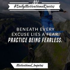 #Excuseliesfear #practicebeingfearless #alwaystrust #beingfearless #hardwork #bepossitive #inspirationalquote #motivationalquote #dailyquote #possitivethought #motivational_impetus #Quoteforthursday #dailymotivation #morningmotivation by motivational_impetus