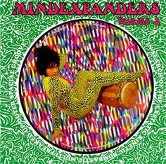 Various Artists: 'Mindexpanders Volume 2' (In Search Of The Exstatic Kinetic Bombastic Multi-Freaked Up Outer Spacial Groove), Past & Present Records 2009