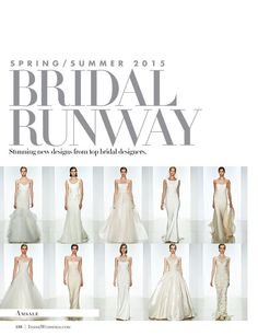 Amsale's Spring 2015 bridal collection gets some love from Inside Weddings magazine
