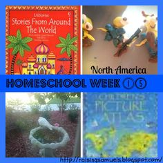 Raising Samuels Homeschool: Homeschool Week 15: North America