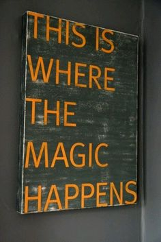 This is where the magic happens